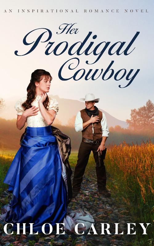Her Prodigal Cowboy, by Chloe Carley