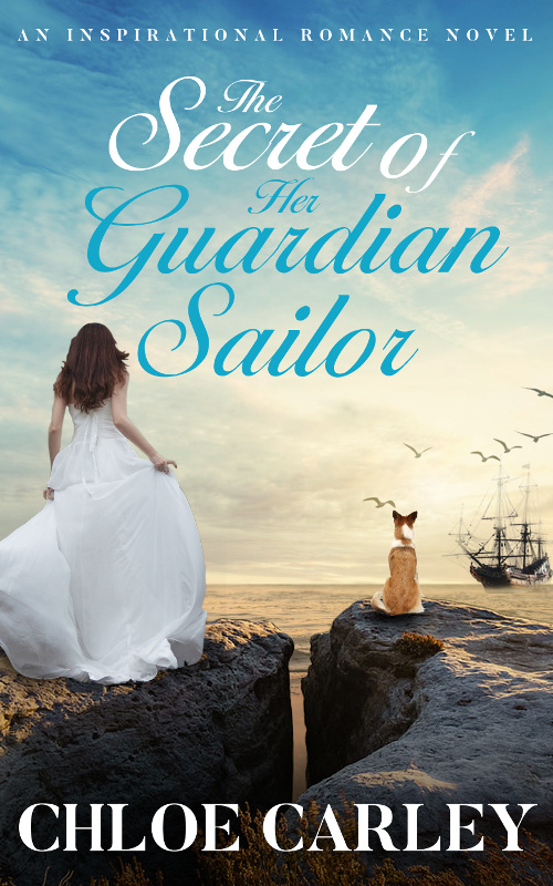 The Secret of Her Guardian Sailor, by Chloe Carley