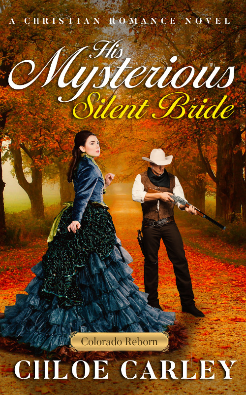 His Mysterious Silent Bride, by Chloe Carley