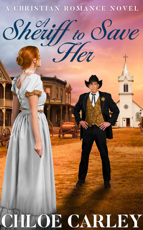 A Sheriff to Save Her, by Chloe Carley