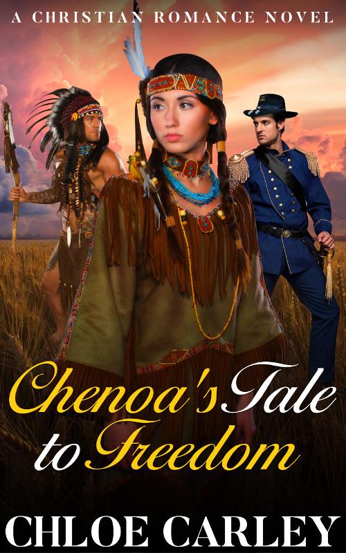 Chenoa's Tale to Freedom, by Chloe Carley