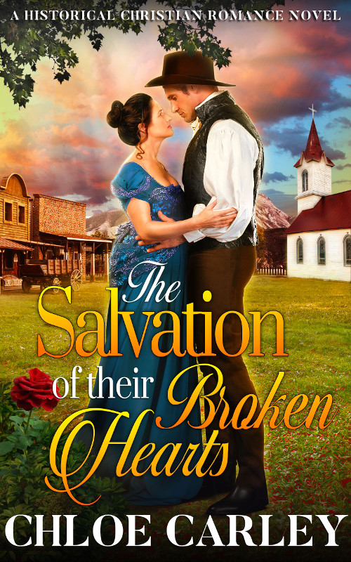 The Salvation of their Broken Hearts, by Chloe Carley
