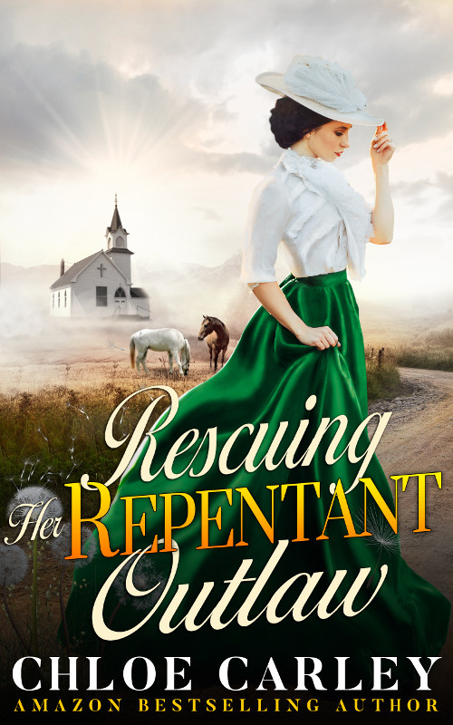 Rescuing Her Repentant Outlaw, by Chloe Carley