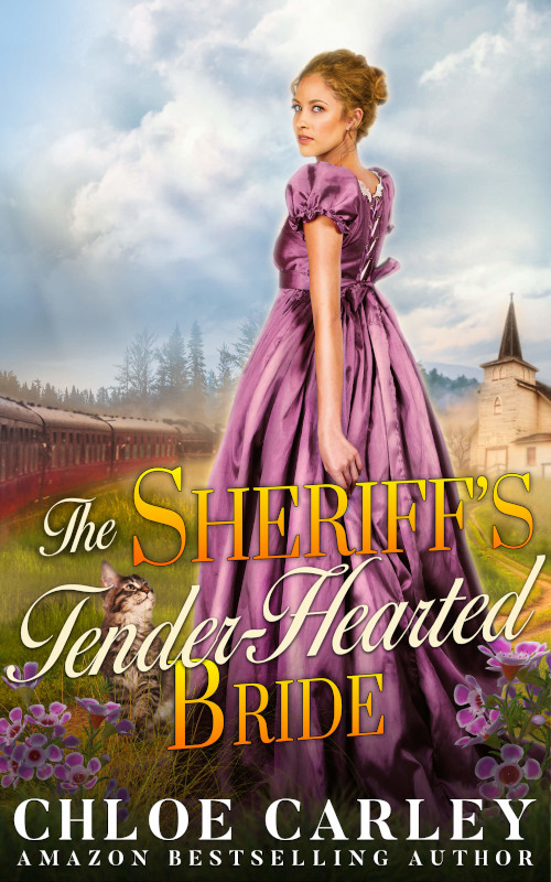 The Sheriff's Tender-Hearted Bride, by Chloe Carley