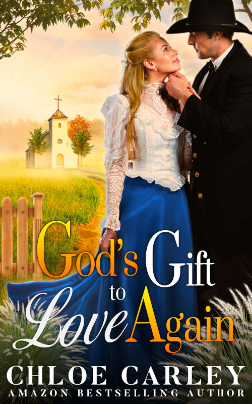 God's Gift to Love Again, by Chloe Carley