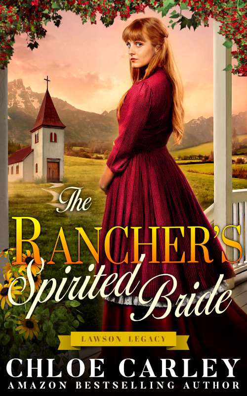 The Rancher's Spirited Bride, by Chloe Carley