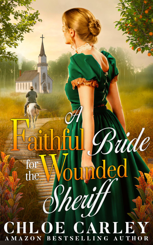 A Faithful Bride for the Wounded Sheriff