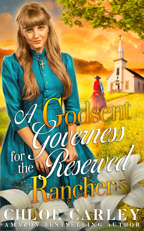 A Godsent Governess for the Reserved Rancher
